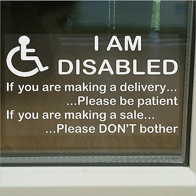 I am Disabled-Window Sticker-Delivery/Sales Information Mobility-Disability Sign