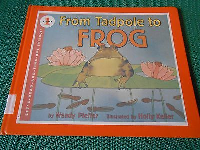 FROM TADPOLE TO FROG, Pfeffer Let's Read & Find Out Stage 1