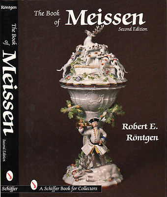 The Book of Meissen, 2nd Ed.  Rentgen