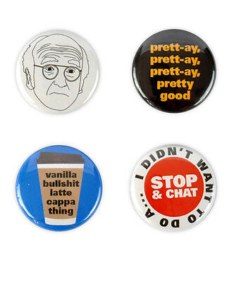 Larry David Buttons - curb your enthusiasm badges, pretty good, vanilla bullshit