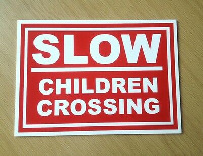 Slow Children Crossing Sign.   Road Safety.  (PL-46)