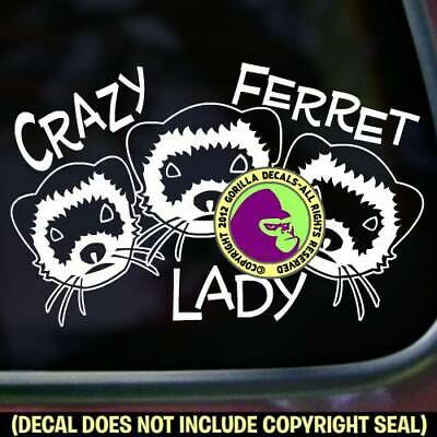 CRAZY FERRET LADY Vinyl Decal Sticker Ferrets Weasel Love Sign Car Window Wall