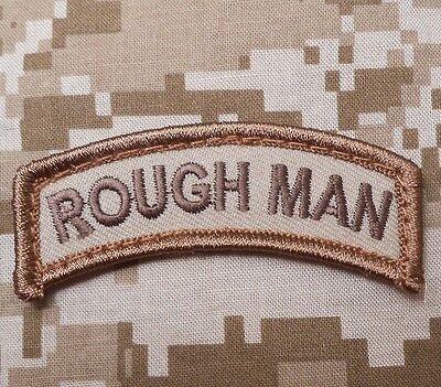 ROUGH MAN TAB TACTICAL USA ARMY MORALE MILITARY ISAF BADGE DESERT VELCRO PATCH