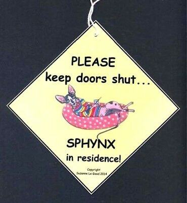 Sphynx Cat In Residence Keep Doors Shut Painting Lam. Sign By Suzanne Le Good