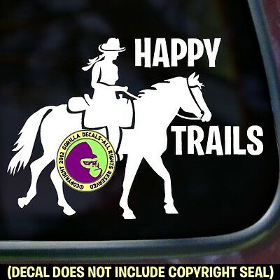 HAPPY TRAILS Horse Trail Riding Car Window Trailer Sign Vinyl Decal Sticker