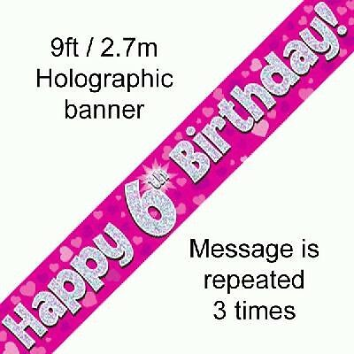 AGE 6 ' HAPPY BIRTHDAY ' PARTY  BANNER - HOLOGRAPHIC  -  6th PINK GIRL - NEW