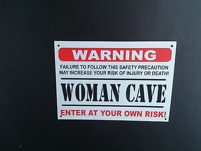 Funny Sign WARNING WOMAN CAVE present -A5 house, WIFE, GIRLFRIEND, DAUGHTER, MOM