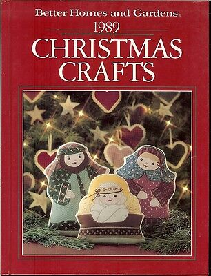 Better Homes & Gardens Christmas Crafts 1989- Treasury of Holiday Projects HB