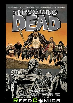 THE WALKING DEAD VOLUME 21 ALL OUT WAR Part 2 GRAPHIC NOVEL Issues #121-126