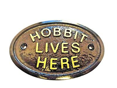 """Hobbit Lives Here""  (Middle Earth) House Door Plaque Wall Or Garden Sign New"