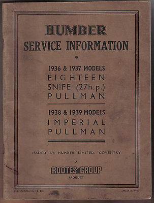 Humber original Service Information 18 Snipe Pullman Imperial 1936-1939 No IB210
