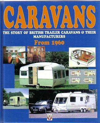 Caravans From 1960 British Caravans & Manufacturers by A Jenkinson Veloce 1999