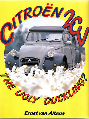 Citroen 2CV The Ugly Duckling by Ernst van Altena Pub. Haynes 1983