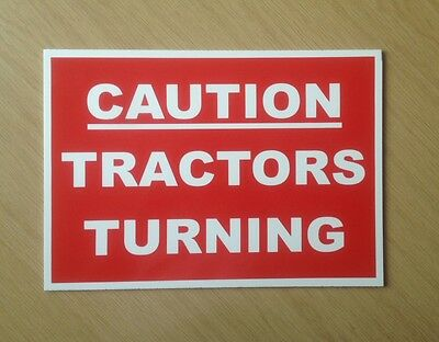 Caution Tractors Turning.  Farm Safety Sign (PL-72)