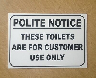 These toilets are for customer use only sign.  For pub's, cafe's etc. (BL-103)