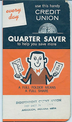 QUARTER SAVER-INDEPENDENT CREDIT UNION-ANDERSON,INDIANA