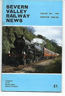 SEVERN VALLEY RAILWAY NEWS, Issue No. 109. Winter 1993-94.