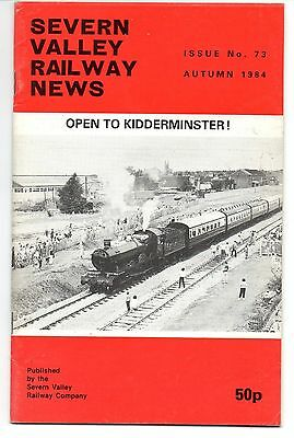 SEVERN VALLEY RAILWAY NEWS, Issue No. 73. Autumn 1984.