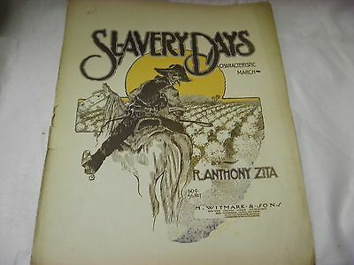 BLACK AMERICANA SHEET MUSIC 1906 SLAVERY DAYS BY R. ANTHONY ZITA RARE!