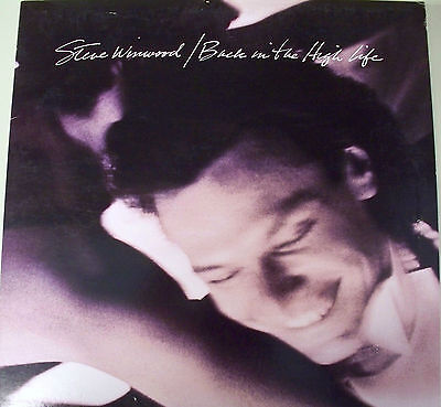 Steve Winwood - Back In The High Life (LP Island 1986 9 25448-1)