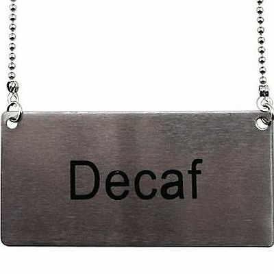 New ~ Beverage Chain Sign ~ Stainless Steel ~ Coffee Decaf ~ Ships Free