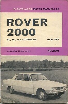 Rover 2000 SC TC + Automatic from 1963 P6 Motor Manual by P Olyslager