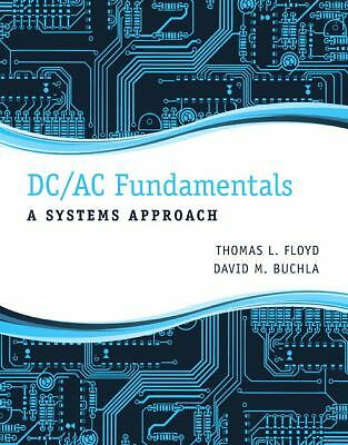 DC/AC Fundamentals: A Systems Approach, Buchla, David M., Floyd, Thomas L., Good