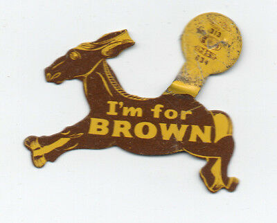 "1950s Die Cut Tin Donkey Political Fold Over "" I'm for Brown "" CA"