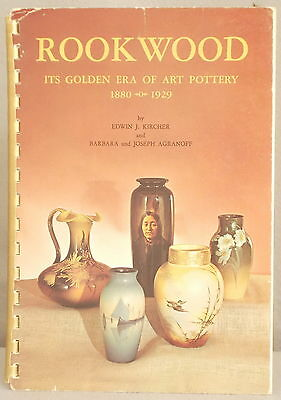 ROOKWOOD: ITS GOLDEN ERA OF ART POTTERY 1880-1929 HISTORY REFERENCE BOOK Kircher