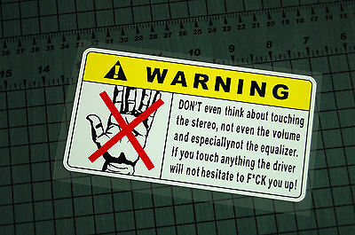 WARNING DON'T TOUCH Sticker Decal Vinyl JDM Euro Drift Lowered illest Fatlace
