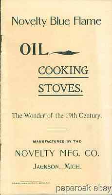 Oil Cooking Stoves By Novelty Mfg. Co. Jackson, Mich. Catalogue ca.1899