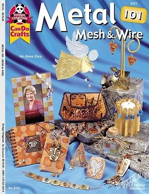 Metal 101: Mesh and Wire Craft Book