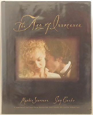 THE AGE OF INNOCENCE: A Portrait of the Film SIGNED BY MARTIN SCORSESE JAY COCKS