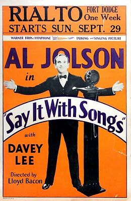SAY IT WITH SONGS (1929) Vtg window card poster AL JOLSON for Rialto Theatre, IA
