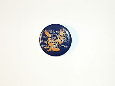 Harry Potter Button Pin- #13 Ravenclaw Quote