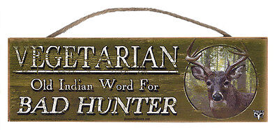 Vegetarian-Bad Hunter Rustic Wall Sign Plaque Gifts Men Hunting Deer Hunters