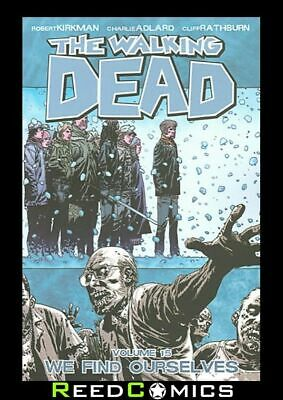 WALKING DEAD VOLUME 15 WE FIND OURSELVES GRAPHIC NOVEL Paperback Collects #85-90