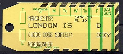 """GB = 1994 Bag Label, MANCHESTER to LONDON IS. """"Roadrunner"""" (WCDO - Code Sorted)"""