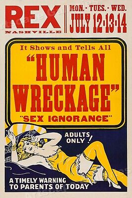 """1930's """"Human Wreckage"""" Adults Only! Movie Poster - 16x24"""