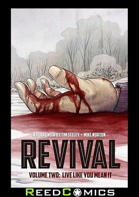 REVIVAL VOLUME 2 LIVE LIKE YOU MEANT IT GRAPHIC NOVEL Paperback Collects #6-11