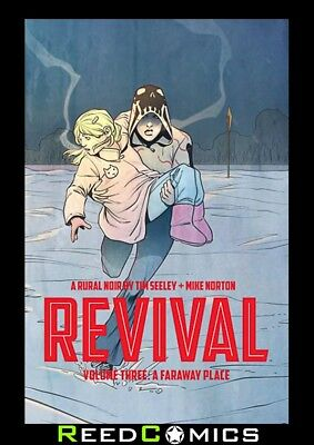 REVIVAL VOLUME 3 A FARAWAY PLACE GRAPHIC NOVEL New Paperback Collects #12-17