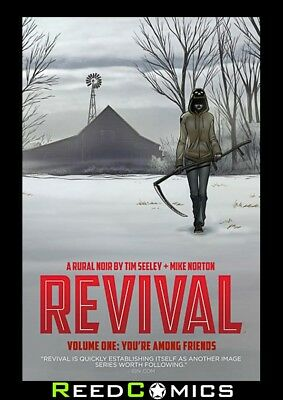 REVIVAL VOLUME 1 YOUR AMONG FRIENDS GRAPHIC NOVEL New Paperback Collects #1-5