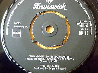 "The Chi-Lites - Too Good To Be Forgotten  7"" Vinyl"