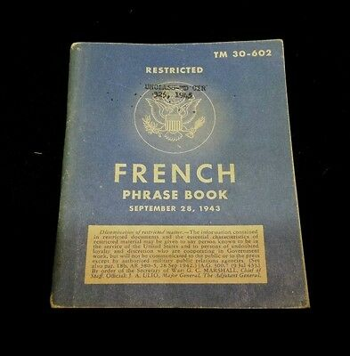 1943 WWII Restricted French Phrase Book TM 30-602 War Department -  Translation