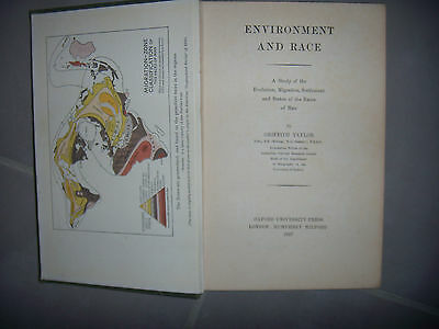 Environment and Race: Evolution Migration Settlement and Status, 1927, BE