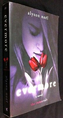 Evermore : The Immortals by Alyson Noel ~ Softcover