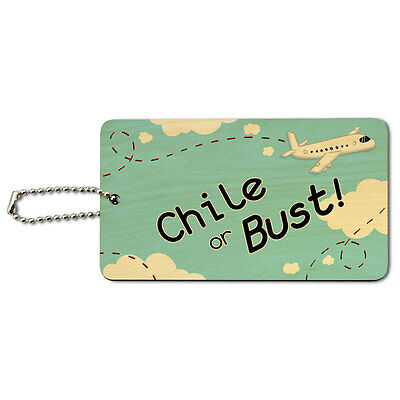 Chile or Bust - Flying Airplane Wood ID Tag Luggage Card Suitcase Carry-On