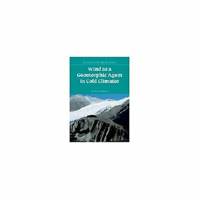 Wind as Geomorphic Agent Cold Climates Matti S. Hardcover 9780521564069 Cond=NSD
