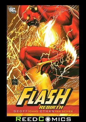 FLASH REBIRTH GRAPHIC NOVEL New Paperback Collects Issues #1-6 by Geoff Johns