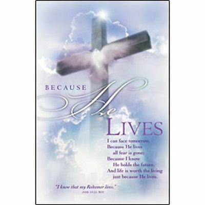 Because He Lives                             Easter Bulletins, 100